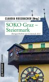 SOKO Graz - Steiermark (eBook, PDF)