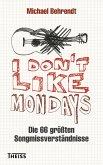 I don't like Mondays (eBook, PDF)