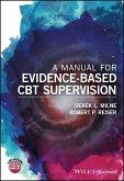 A Manual for Evidence-Based CBT Supervision (eBook, ePUB)