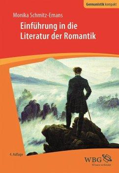 Einführung in die Literatur der Romantik (eBook, ePUB) - Schmitz-Emans, Monika