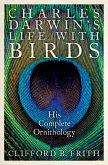 Charles Darwin's Life With Birds (eBook, ePUB)