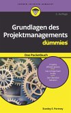 Grundlagen des Projektmanagements für Dummies Das Pocketbuch (eBook, ePUB)