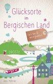 Glücksorte im Bergischen Land (eBook, PDF)