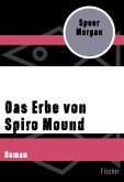 Das Erbe von Spiro Mound