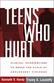 Teens Who Hurt (eBook, ePUB)