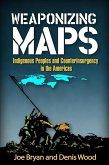 Weaponizing Maps (eBook, ePUB)