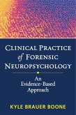 Clinical Practice of Forensic Neuropsychology (eBook, ePUB)