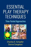 Essential Play Therapy Techniques (eBook, ePUB)