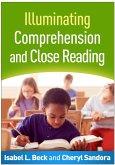 Illuminating Comprehension and Close Reading (eBook, ePUB)