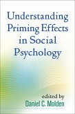 Understanding Priming Effects in Social Psychology (eBook, ePUB)