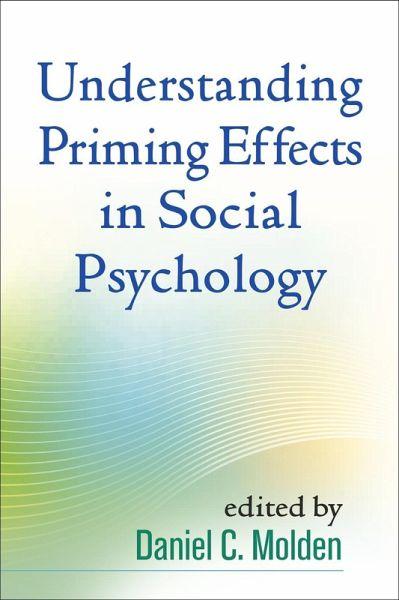 Understanding Priming Effects in Social Psychology (eBook, ePUB)