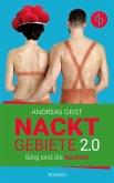 Nacktgebiete: Selig sind die Nackten (Humorvoller Roman, Humor) (eBook, ePUB)