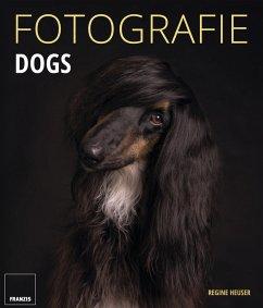 Fotografie Dogs (eBook, PDF)