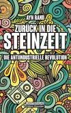 Zurück in die Steinzeit (eBook, ePUB)