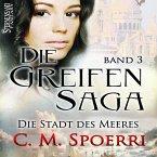 Die Stadt des Meeres / Die Greifen-Saga Bd.3 (MP3-Download)