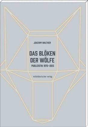 Das Blöken der Wölfe - Walther, Joachim