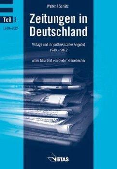 Zeitungen in Deutschland (Teil 3) - Schütz, Walter J.