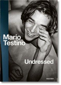 Mario Testino. Undressed - Testino, Mario