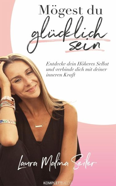 m gest du gl cklich sein von laura malina seiler buch b. Black Bedroom Furniture Sets. Home Design Ideas