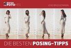 Die besten Posing-Tipps