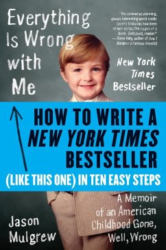 How to Write a New York Times Bestseller in Ten Easy Steps (eBook, ePUB) - Mulgrew, Jason