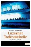 Luzerner Todesmelodie (Mängelexemplar)