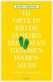 111 Orte in Rio de Janeiro, die man gesehen haben muss (Mängelexemplar)