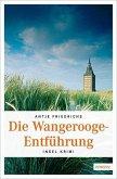 Die Wangerooge-Entführung (Mängelexemplar)