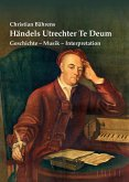 Händels Utrechter Te Deum (eBook, ePUB)