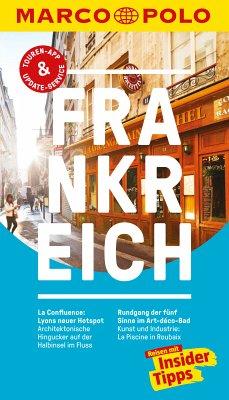 MARCO POLO Reiseführer Frankreich (eBook, PDF) - Markert, Barbara