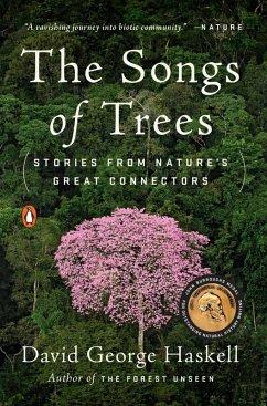 The Songs of Trees (eBook, ePUB) - Haskell, David George