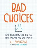 Bad Choices (eBook, ePUB)