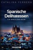 Spanische Delikatessen / Barcelona-Krimi Bd.1 (eBook, ePUB)