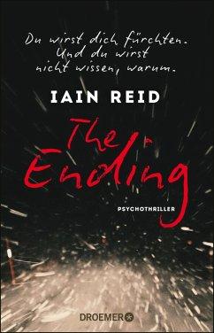 The Ending - Du wirst dich fürchten. Und du wirst nicht wissen, warum (eBook, ePUB) - Reid, Iain