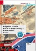 Englisch für die Berufsreifeprüfung, Basismodul Workbook