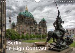 Berlin in High Contrast (Wandkalender 2018 DIN A4 quer)