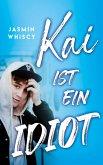 Kai ist ein Idiot (eBook, ePUB)