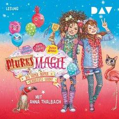Die super-duper Schulfest-Show / Murks-Magie Bd.3 (MP3-Download) - Mlynoswki, Sarah; Jenkins, Emily; Myracle, Lauren