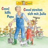 Conni hilft Papa / Conni streitet sich mit Julia (MP3-Download)