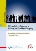 Wirksamkeit der Beratung in Bildung, Beruf und Beschäftigung (eBook, PDF)