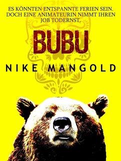 Bubu (eBook, ePUB) - Mangold, Nike