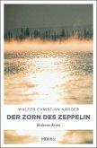 Der Zorn des Zeppelin (Mängelexemplar)