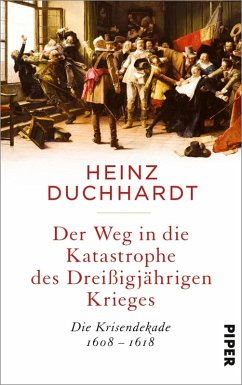 Der Weg in die Katastrophe des Dreißigjährigen Krieges (eBook, ePUB) - Duchhardt, Heinz