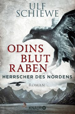 Odins Blutraben / Herrscher des Nordens Bd.2 - Schiewe, Ulf