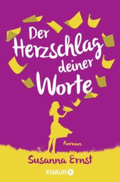 Der Herzschlag deiner Worte - Ernst, Susanna