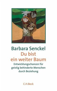 Du bist ein weiter Baum - Senckel, Barbara
