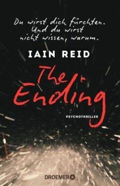 The Ending - Du wirst dich fürchten. Und du wir...
