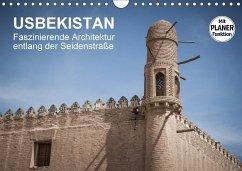 Usbekistan - Faszinierende Architektur entlang der Seidenstraße (Wandkalender 2018 DIN A4 quer)