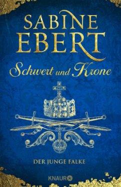 Der junge Falke / Schwert und Krone Bd.2