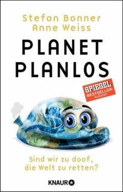 Planet Planlos - Weiss, Anne;Bonner, Stefan